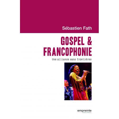 gospel-et-francophonie-une-alliance-sans-frontieres